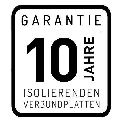 10 Jahre - Garantie der isolierenden Verbundplatten